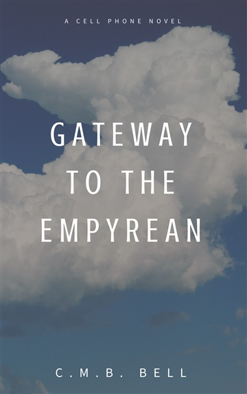 Gateway to the Empyrean by C. M. B. Bell