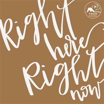 Right Here Right Now by YWAM Toowoomba