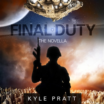 Final Duty (Audiobook) by Kyle Pratt