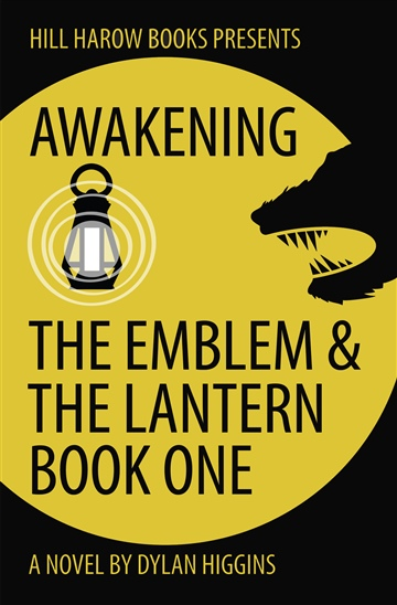 Awakening, The Emblem & The Lantern, Book One