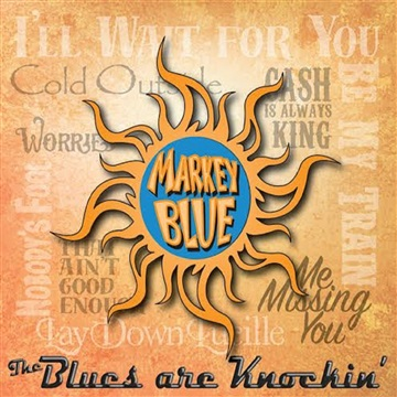 The Blues Are Knockin by Markey Blue Ric Latina Project