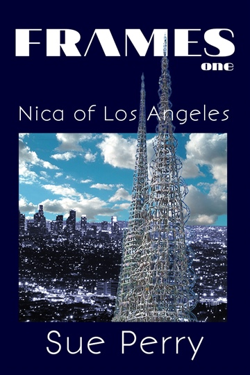 Nica of Los Angeles by Sue Perry