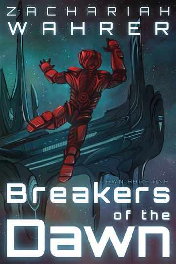 Breakers of the Dawn by Zachariah Wahrer