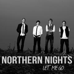 Northern Nights : Let Me Go