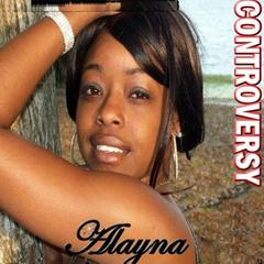 Controversy by Alayna