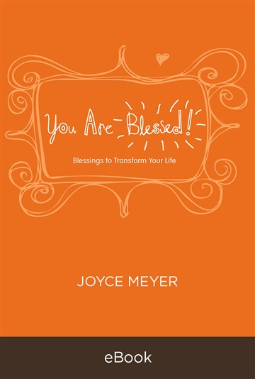 Joyce Meyer : You Are Blessed