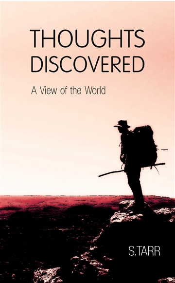 Thoughts Discovered: A View of the World