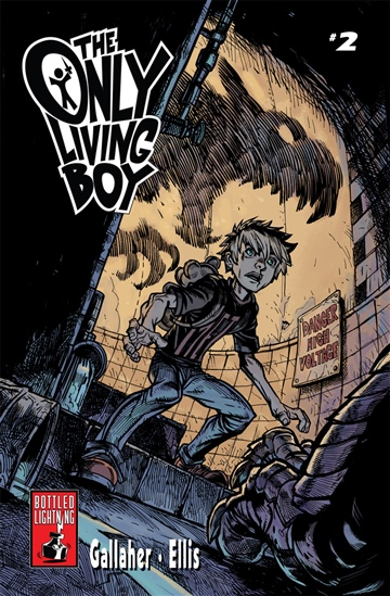 The Only Living Boy: Book 2 by David Gallaher & Steve Ellis