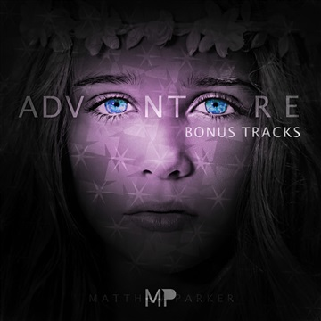 Matthew Parker : Adventure Bonus Tracks