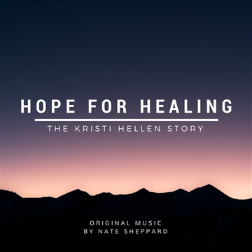 Hope For Healing by Nate Sheppard