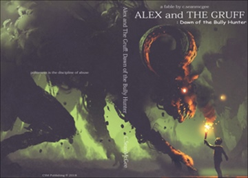 Alex and The Gruff: Dawn of the Bully Hunter