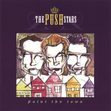 The Push Stars : Paint The Town [Deluxe Edition]