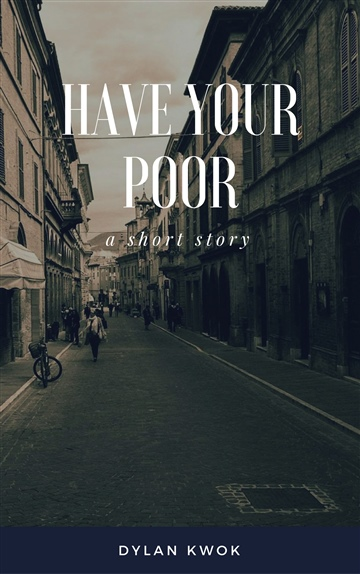 Have Your Poor