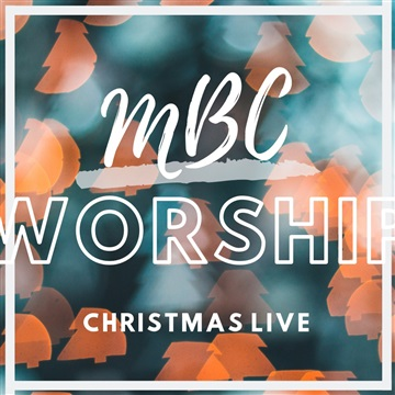 Christmas Live by MBC Worship