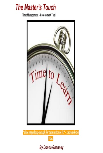 Donna Ghanney : The Master's Touch: Time Management - Assessment Tool