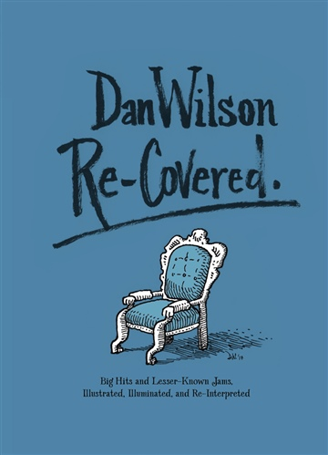 Dan Wilson : Two from Re-Covered