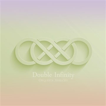 Double Infinity by Orquesta Arrecife