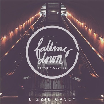 Lizzie Casey : Falling Down, feat. P.A.T. Junior