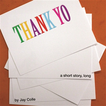 Thank Yo by Jay Colle
