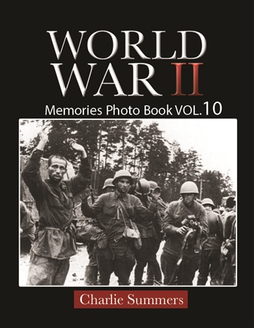 World War II Memories Photo Book VOL.10