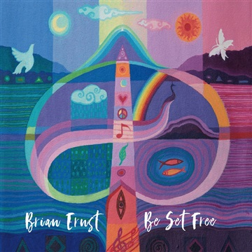 Be Set Free [2017] by Brian Ernst