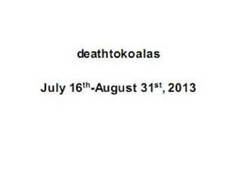07/2013-08/2013: deathtokoalas (2/2) by Jessica Murray