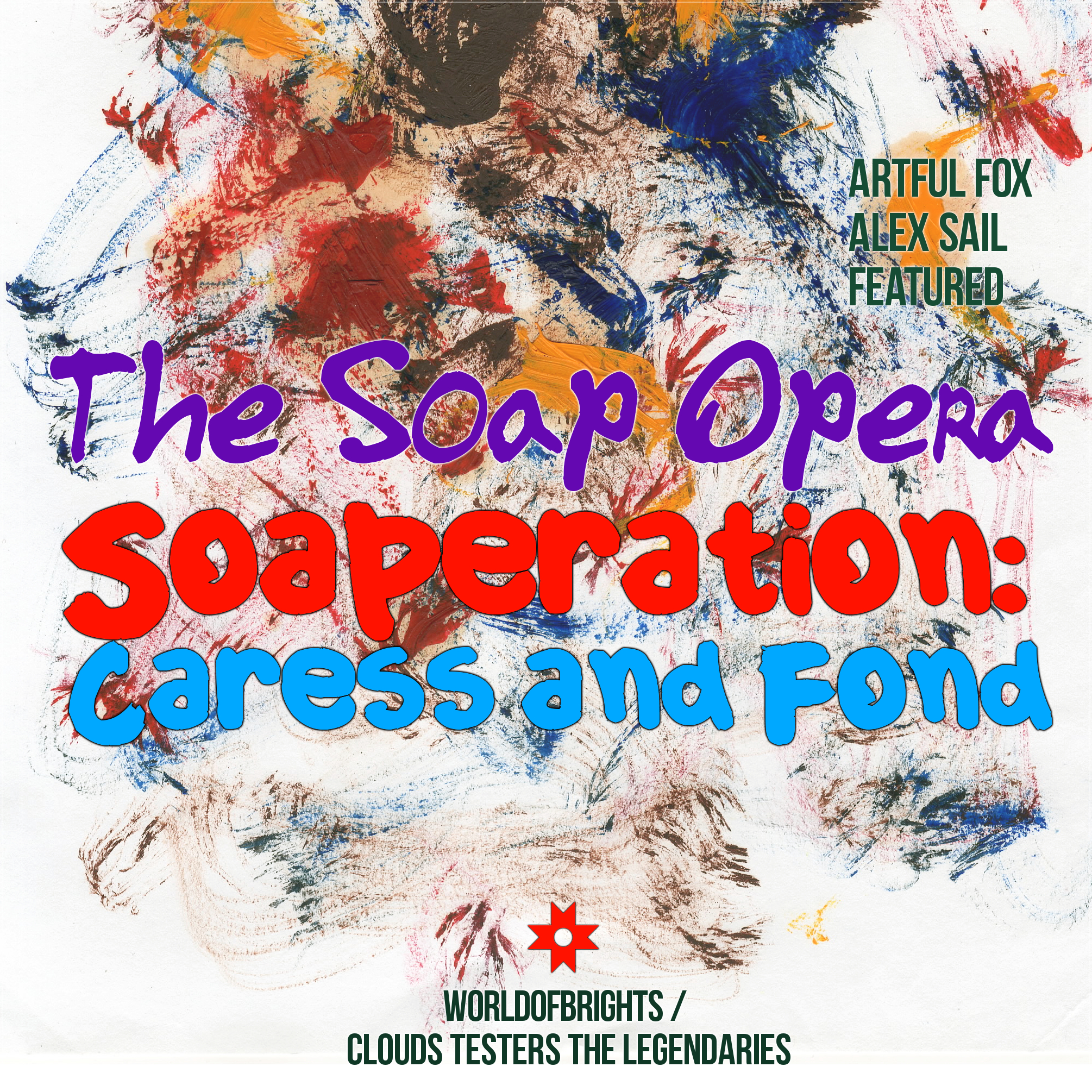 WorldOfBrights : The Soap Opera, al l bo - Soaperation: Caress & Fond