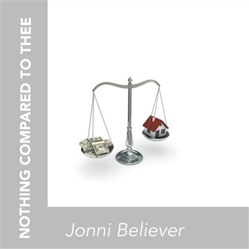 NOTHING COMPARED TO THEE by Jonni Believer
