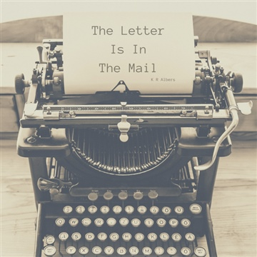 The Letter Is In the Mail (audio)
