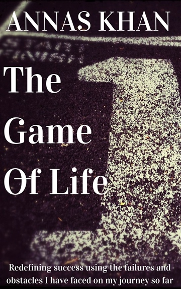Annas Khan : The Game Of Life