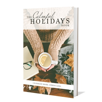 The Calmful Holidays Book