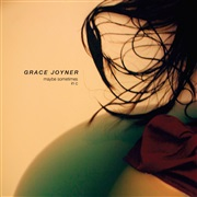 Grace Joyner : Maybe Sometimes – in C