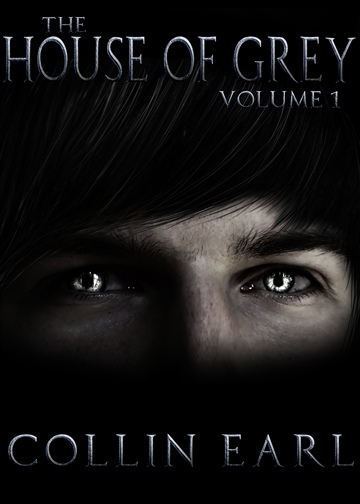Collin Earl : The House of Grey: Vol 1