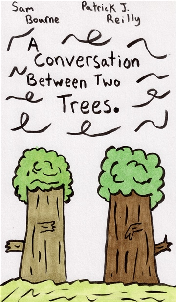 A Conversation Between Two Trees