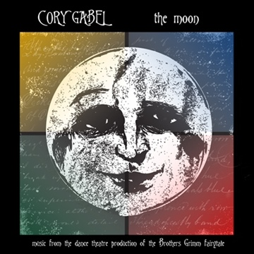 The Moon (Music from the Original Dance Theatre Production) by Cory Gabel