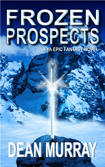 Dean Murray : Frozen Prospects (The Guadel Chronicles Volume 1)
