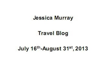 07/2013-08/2013: travel blog (2/2) by Jessica Murray