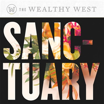 The Wealthy West : Sanctuary
