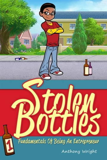 Anthony Wright : STOLEN BOTTLES