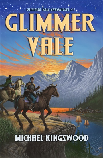 Michael Kingswood : Glimmer Vale (Glimmer Vale Chronicles #1)