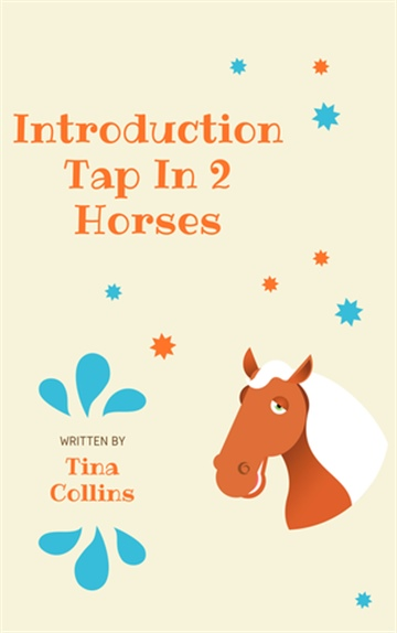 Introduction Tap In 2 Horses