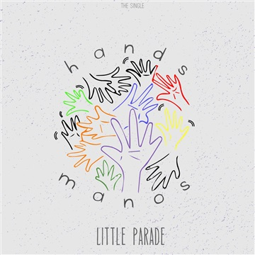 Little Parade  : Hands/Manos