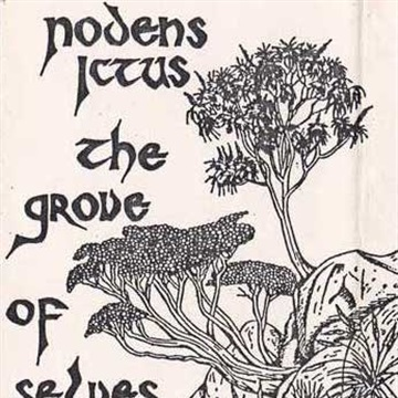 The Grove of Selves by Nodens Ictus