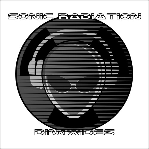 Sonic Radiation : Dimixides