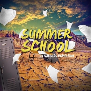 Summer School by Levallois Hamilton