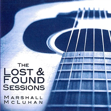 The Lost & Found Sessions by Marshall McLuhan