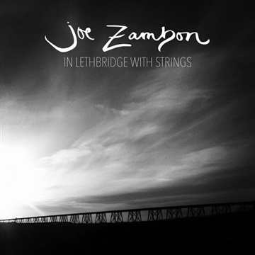 Joe Zambon : In Lethbridge with Strings