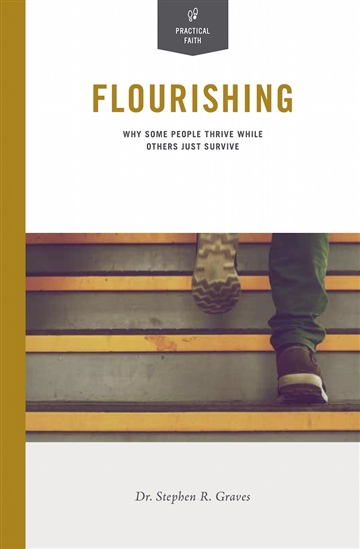 Flourishing by Stephen R Graves