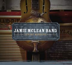 Jamie McLean Band : Sunday Morning