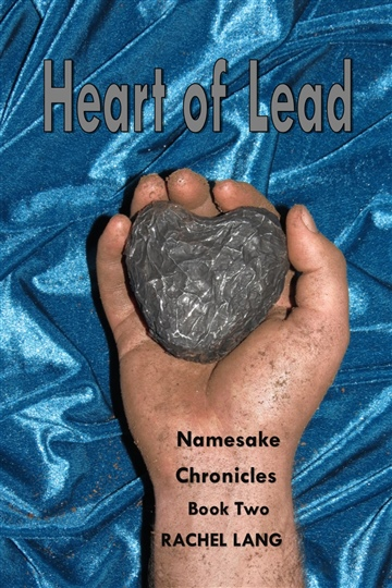 Heart of Lead - Namesake Chronicles Book Two